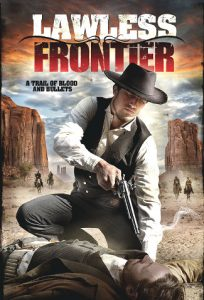 Lawless Frontier (2012) DVD cover