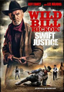 Wild Bill Hickok, Swift Justice (2016) DVD cover