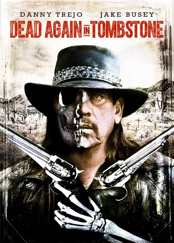 Dead Again in Tombstone (2017) DVD cover